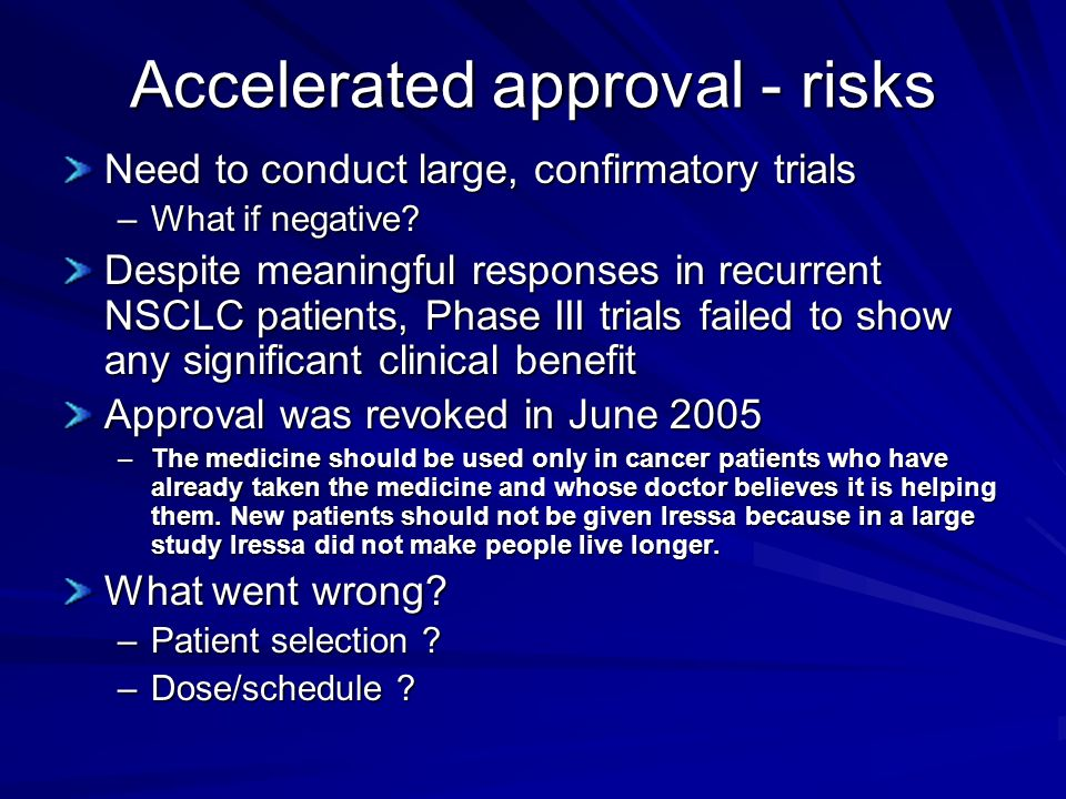 Accelerated approval - risks