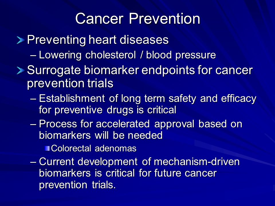 Cancer Prevention Preventing heart diseases