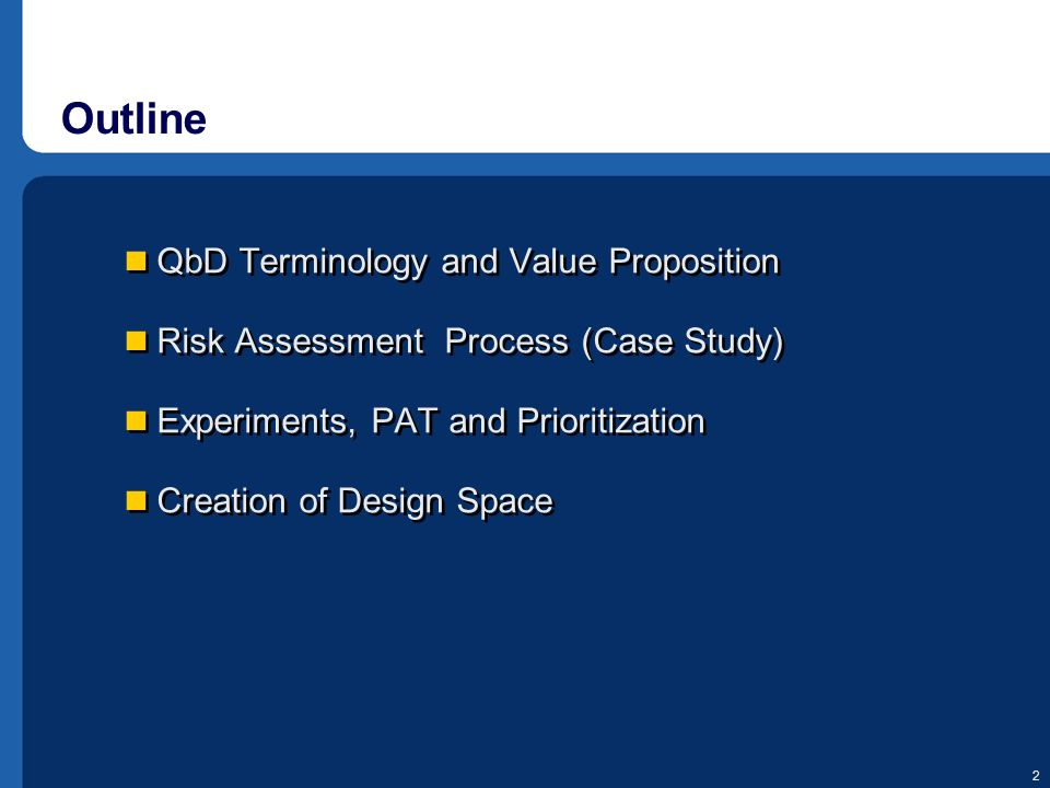 Outline QbD Terminology and Value Proposition