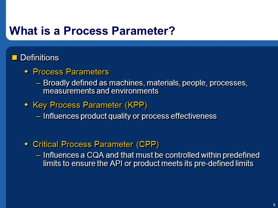 What is a Process Parameter