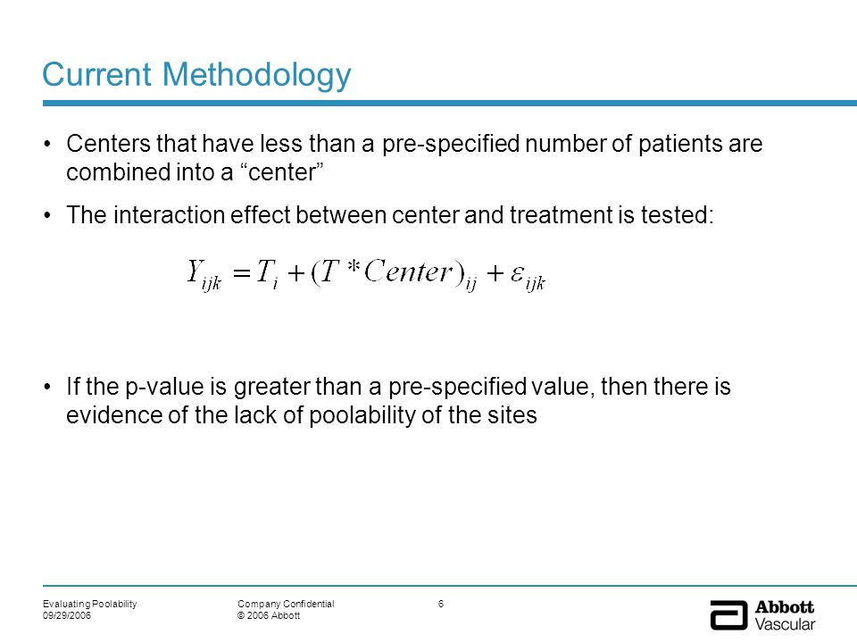 Current Methodology Centers that have less than a pre-specified number of patients are combined into a center