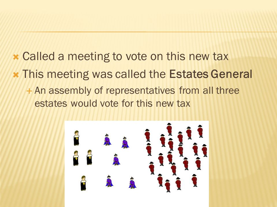 Called a meeting to vote on this new tax