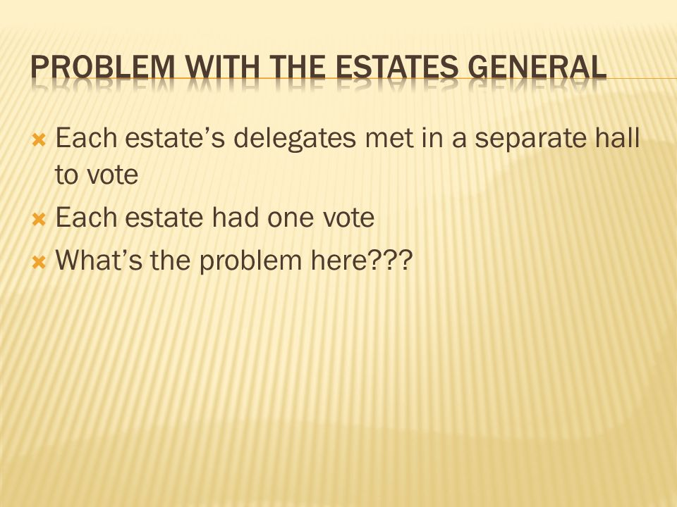 Problem with the Estates General