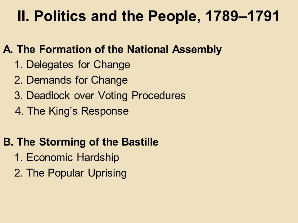 II. Politics and the People, 1789–1791