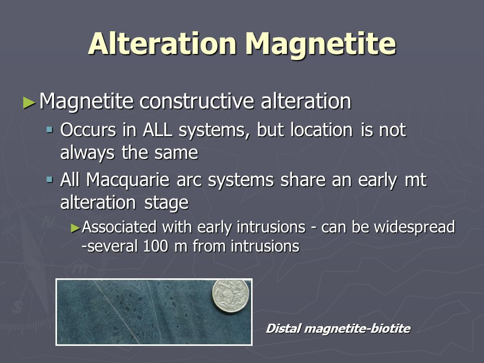 Alteration Magnetite Magnetite constructive alteration