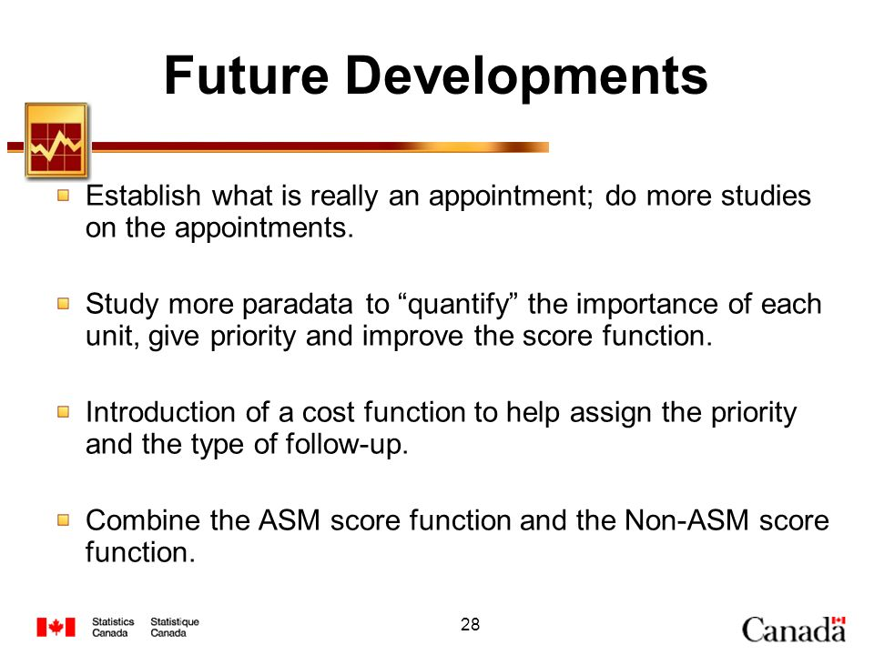 Future Developments Establish what is really an appointment; do more studies on the appointments.