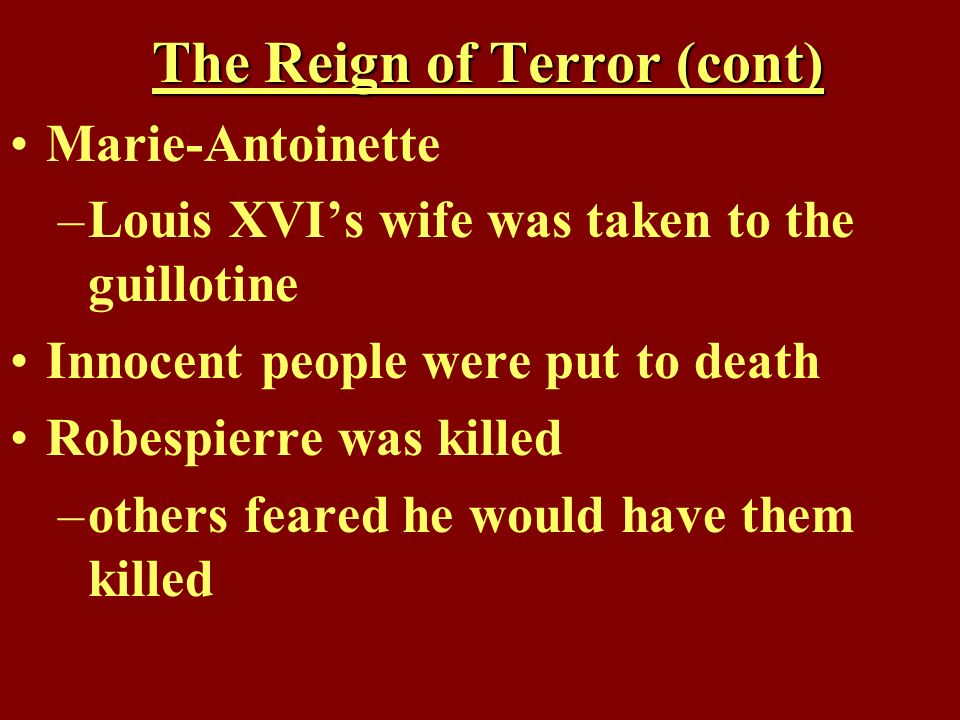 The Reign of Terror (cont)