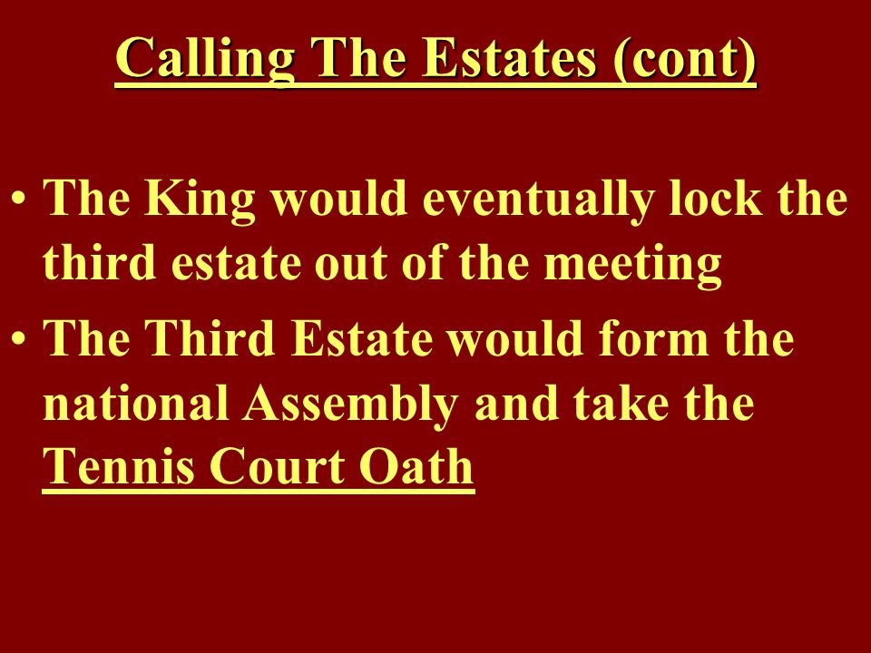 Calling The Estates (cont)
