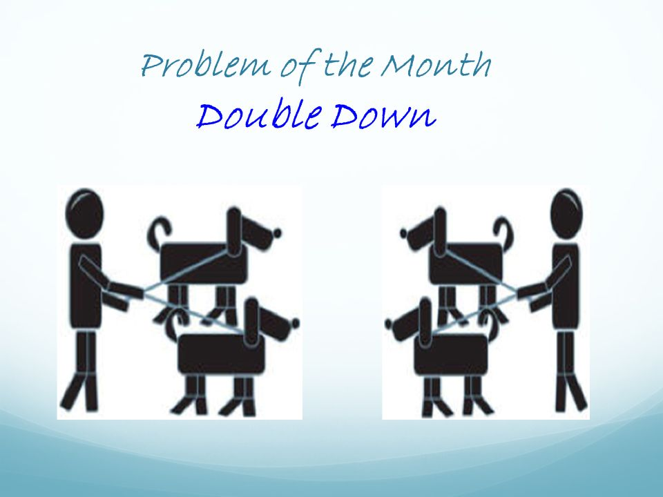 Problem of the Month Double Down