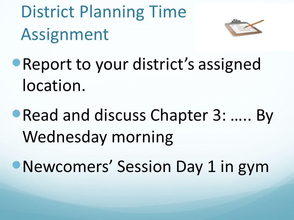 District Planning Time Assignment