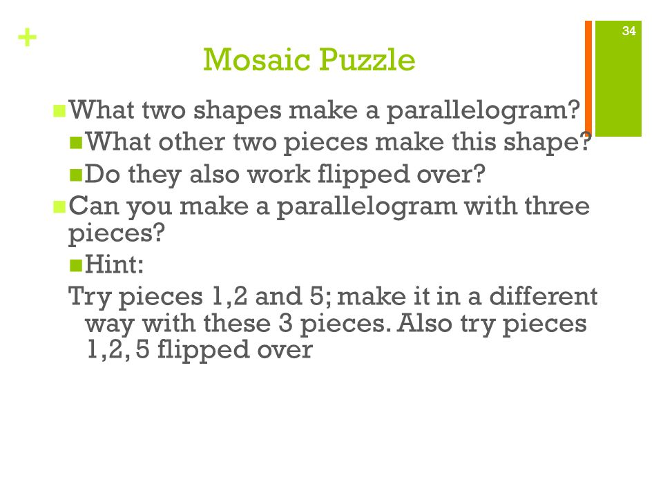Mosaic Puzzle What two shapes make a parallelogram