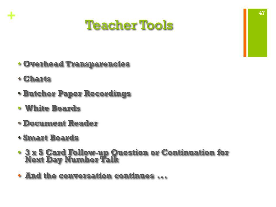 Teacher Tools • Overhead Transparencies • Charts