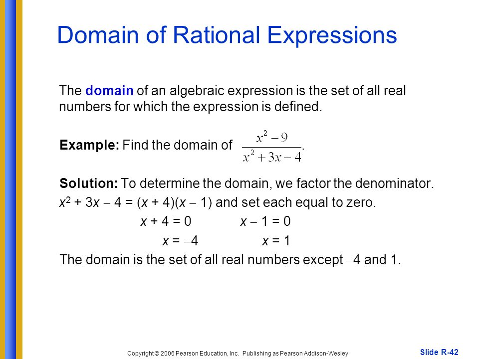 domain of rational expressions 2 •these non-permissible values are the restrictions on the domain of the rational expression  with rational expressions 7 2 7 3 1 1 1 2 x x x 6 5 12 1 4 20 1 5 3.
