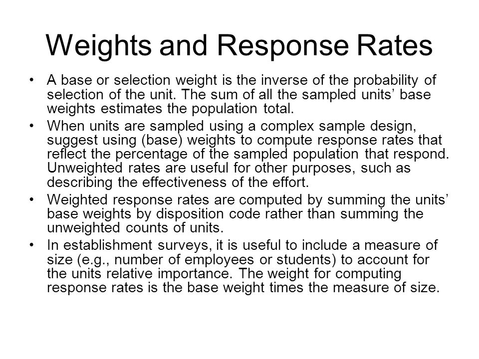 Weights and Response Rates