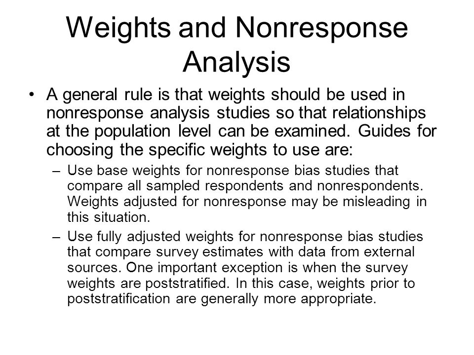 Weights and Nonresponse Analysis