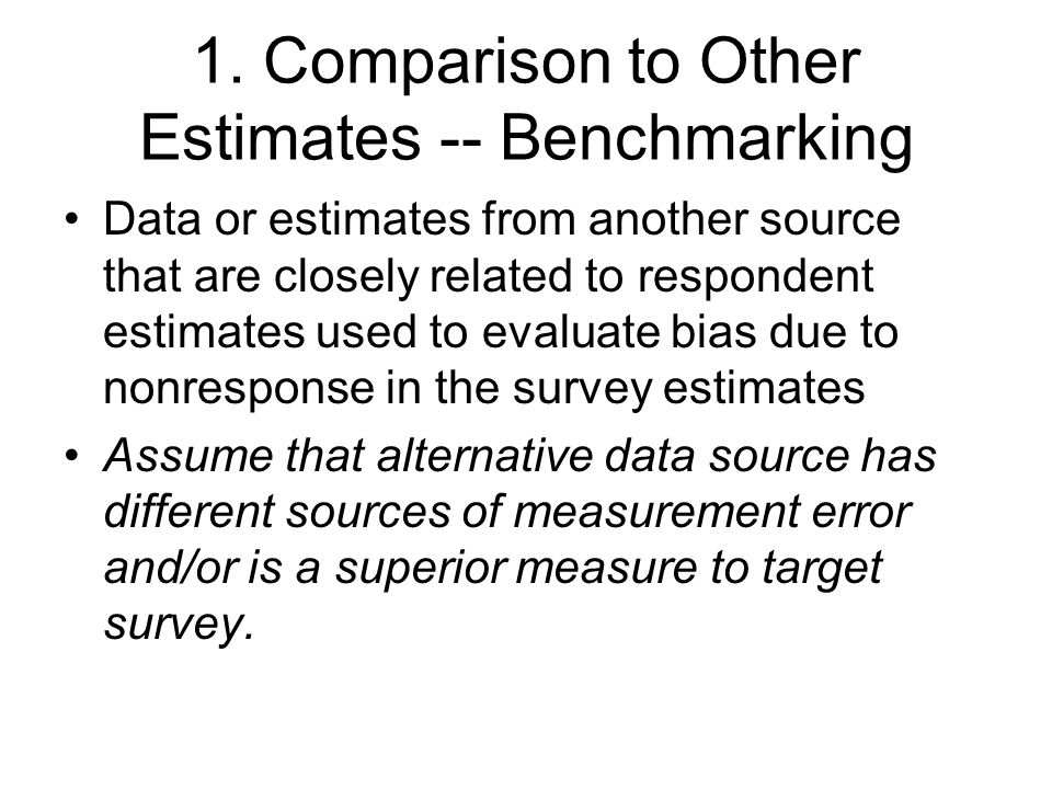 1. Comparison to Other Estimates -- Benchmarking