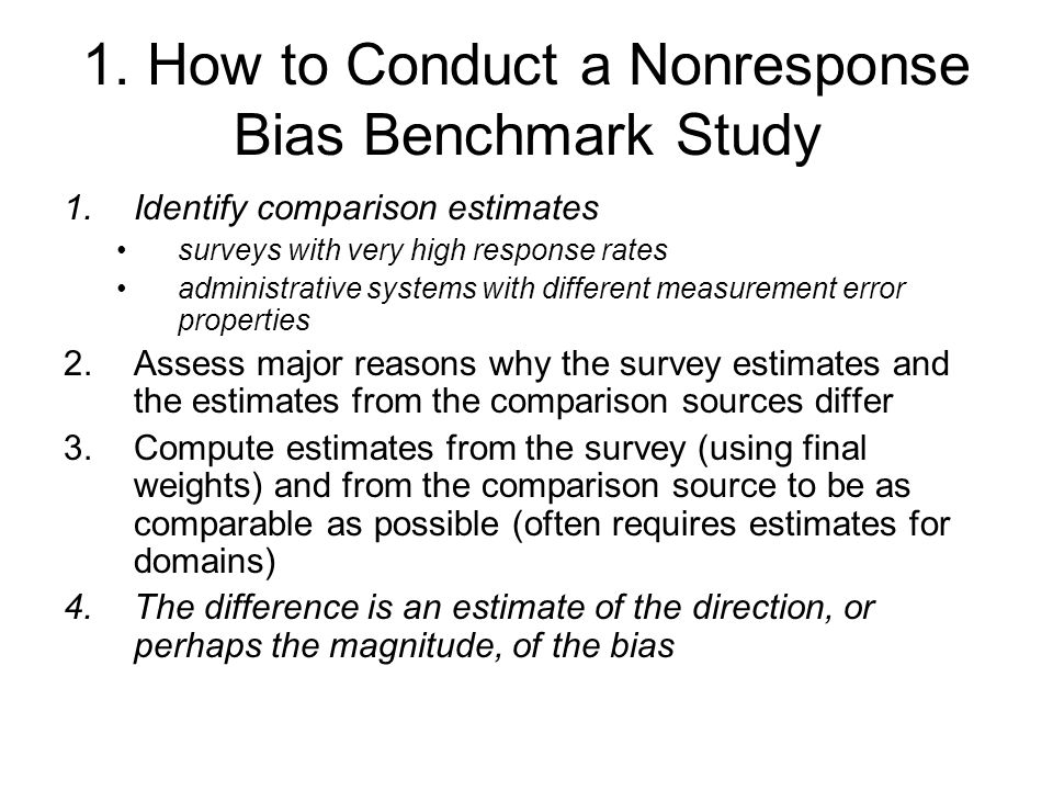 1. How to Conduct a Nonresponse Bias Benchmark Study
