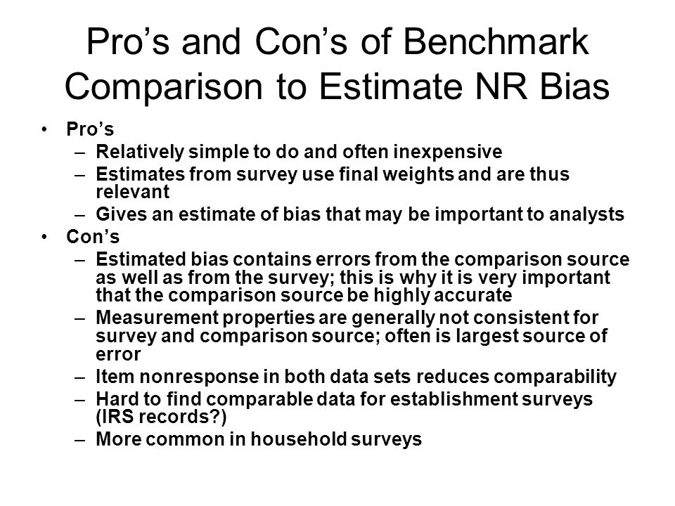Pro's and Con's of Benchmark Comparison to Estimate NR Bias