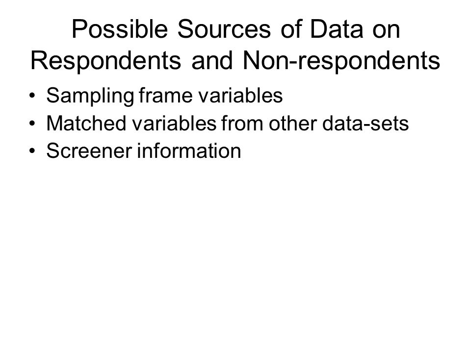 Possible Sources of Data on Respondents and Non-respondents