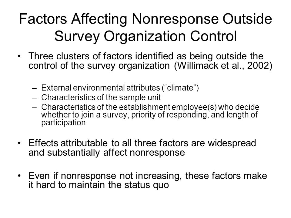 Factors Affecting Nonresponse Outside Survey Organization Control