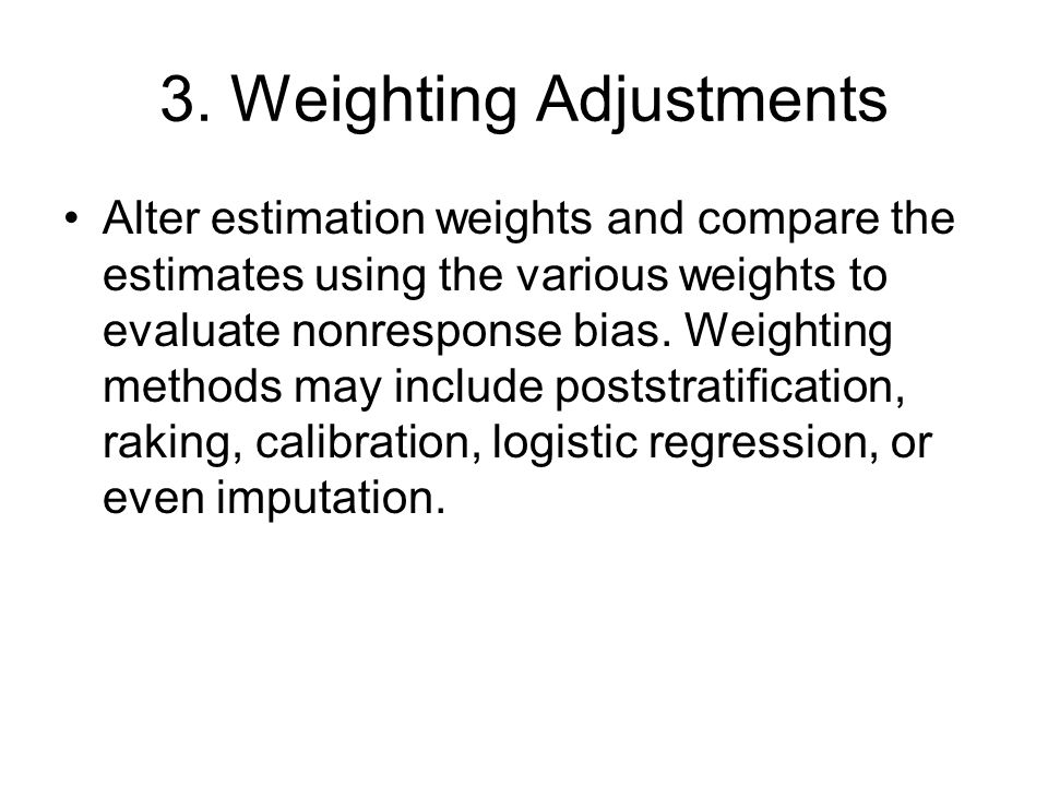 3. Weighting Adjustments