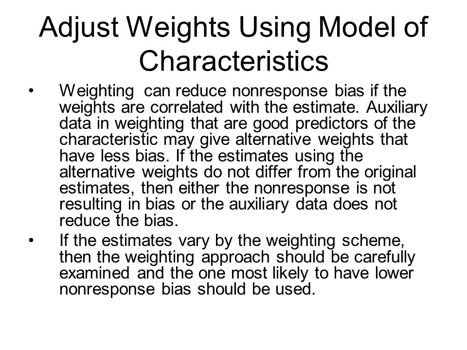 Adjust Weights Using Model of Characteristics