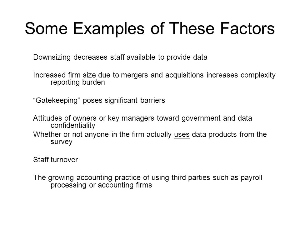 Some Examples of These Factors
