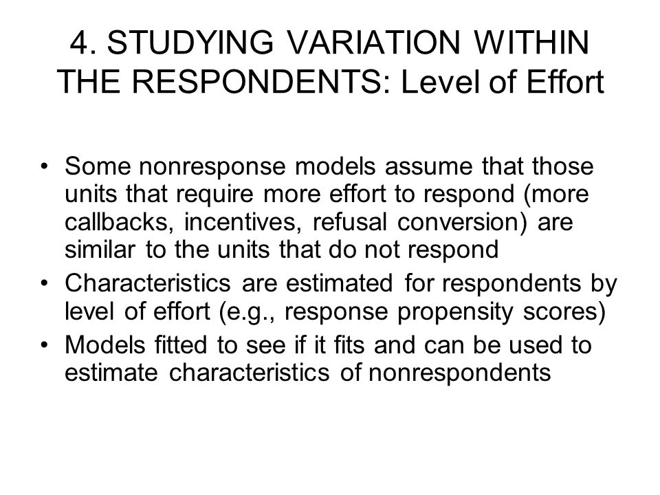 4. STUDYING VARIATION WITHIN THE RESPONDENTS: Level of Effort