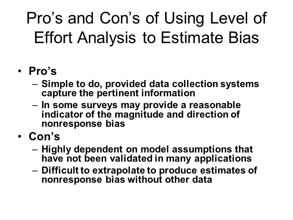 Pro's and Con's of Using Level of Effort Analysis to Estimate Bias