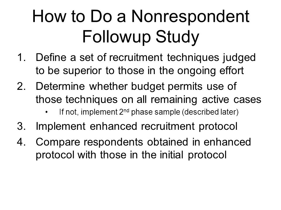 How to Do a Nonrespondent Followup Study