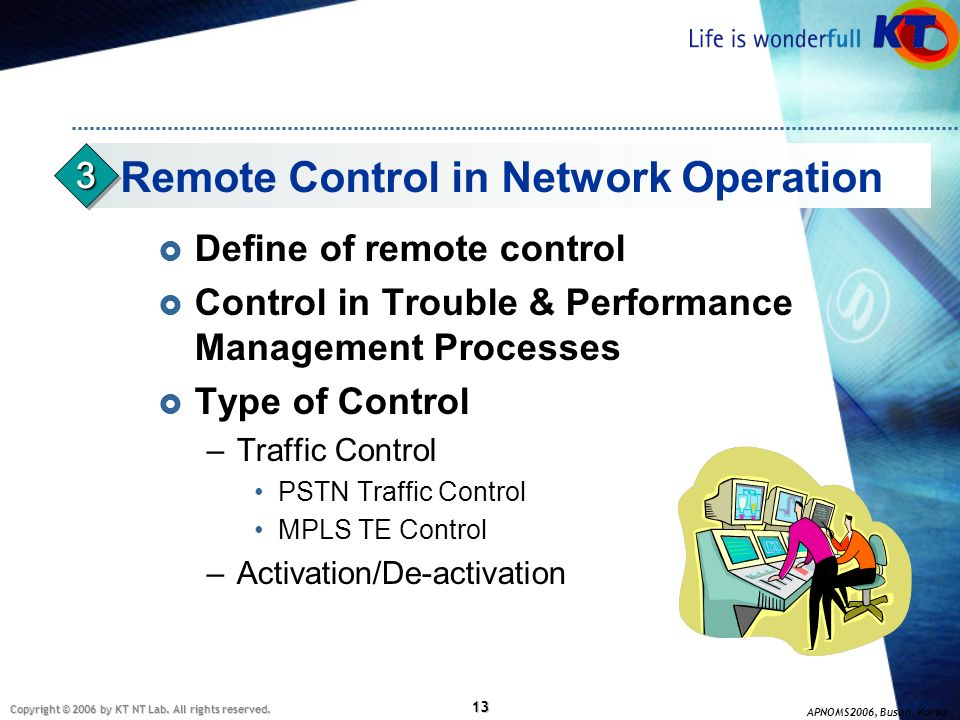 Remote Control in Network Operation