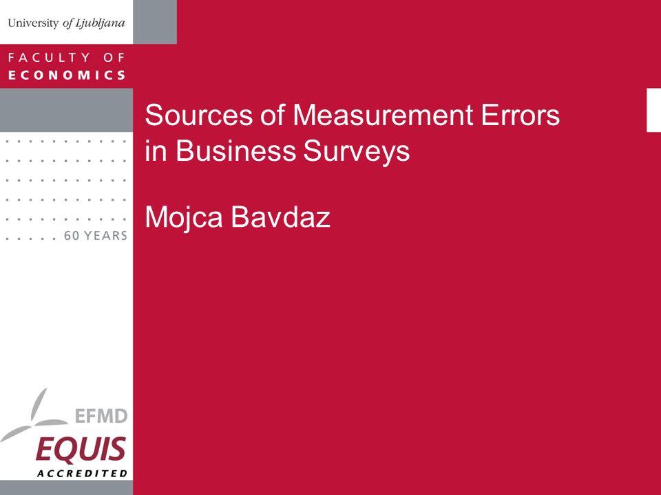 Sources of Measurement Errors in Business Surveys
