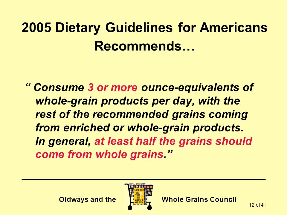 2005 Dietary Guidelines for Americans Recommends…
