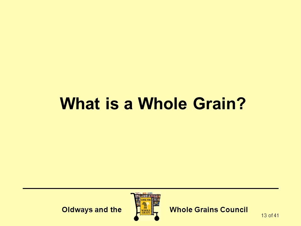 What is a Whole Grain