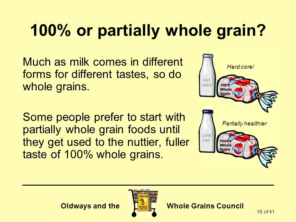 100% or partially whole grain