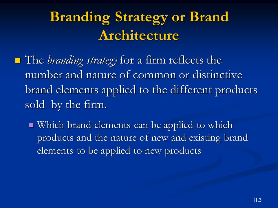 CHAPTER 11: DESIGNING AND IMPLEMENTING BRANDING STRATEGIES - ppt ...
