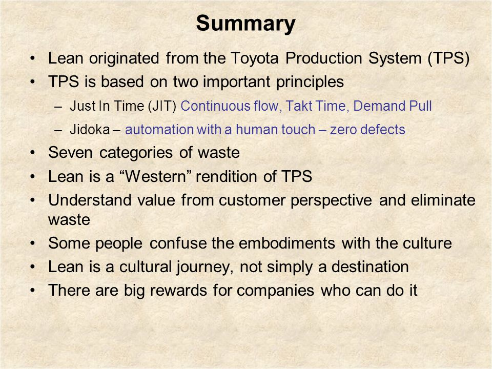 an overview of the toyota production system principles What is lean this video introduces the basic concepts of lean including the principles of lean, toyota production system pillars, and benefits of lean.