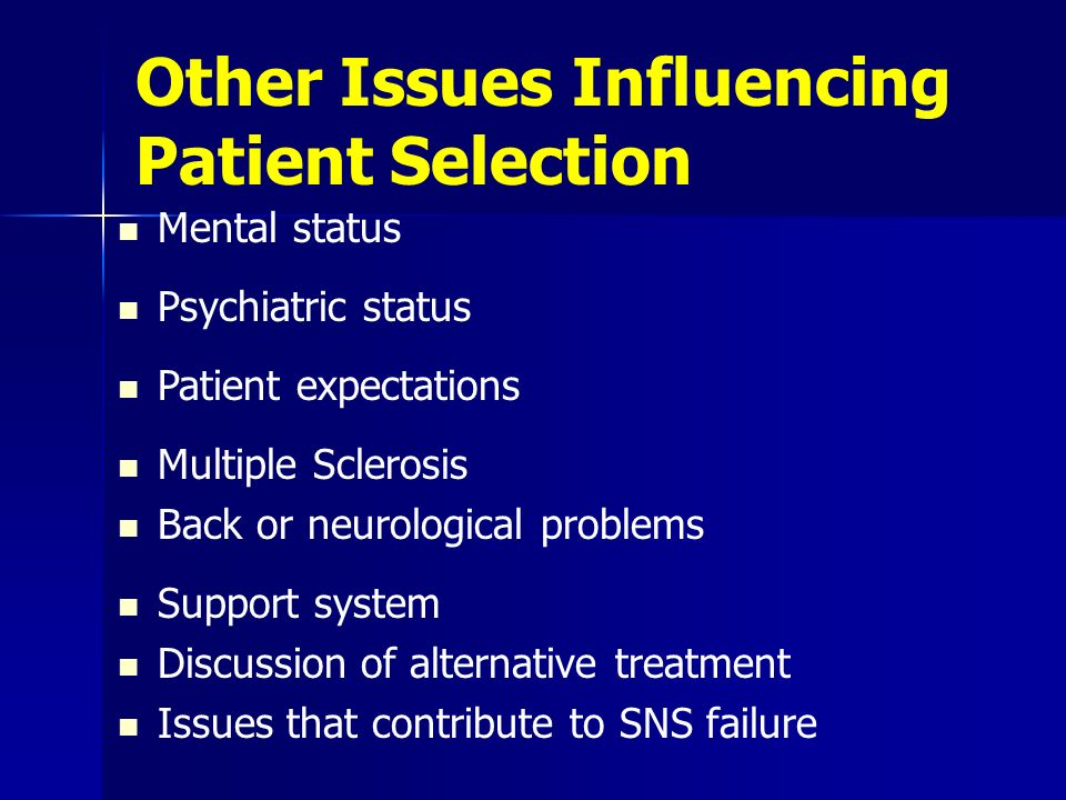 Other Issues Influencing Patient Selection