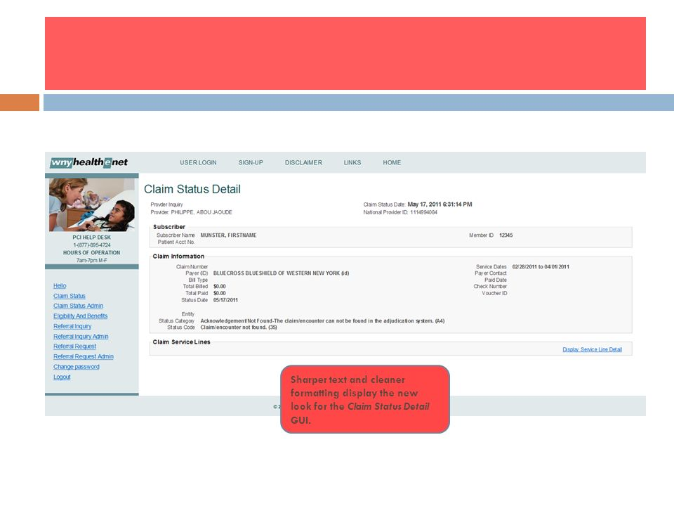 Sharper text and cleaner formatting display the new look for the Claim Status Detail GUI.