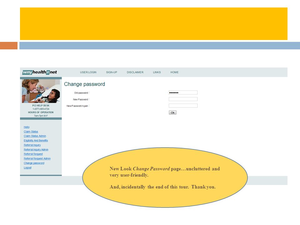 New Look Change Password page…uncluttered and very user-friendly.