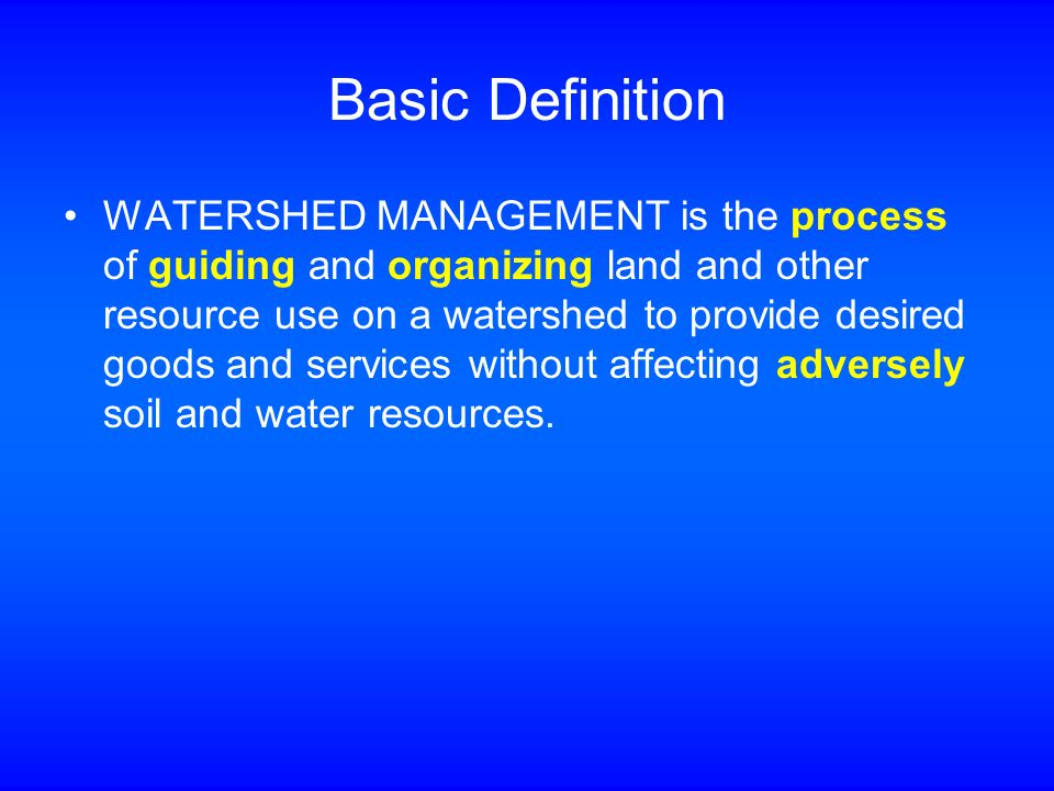 Watershed management wma ppt video online download for Meaning of soil resources
