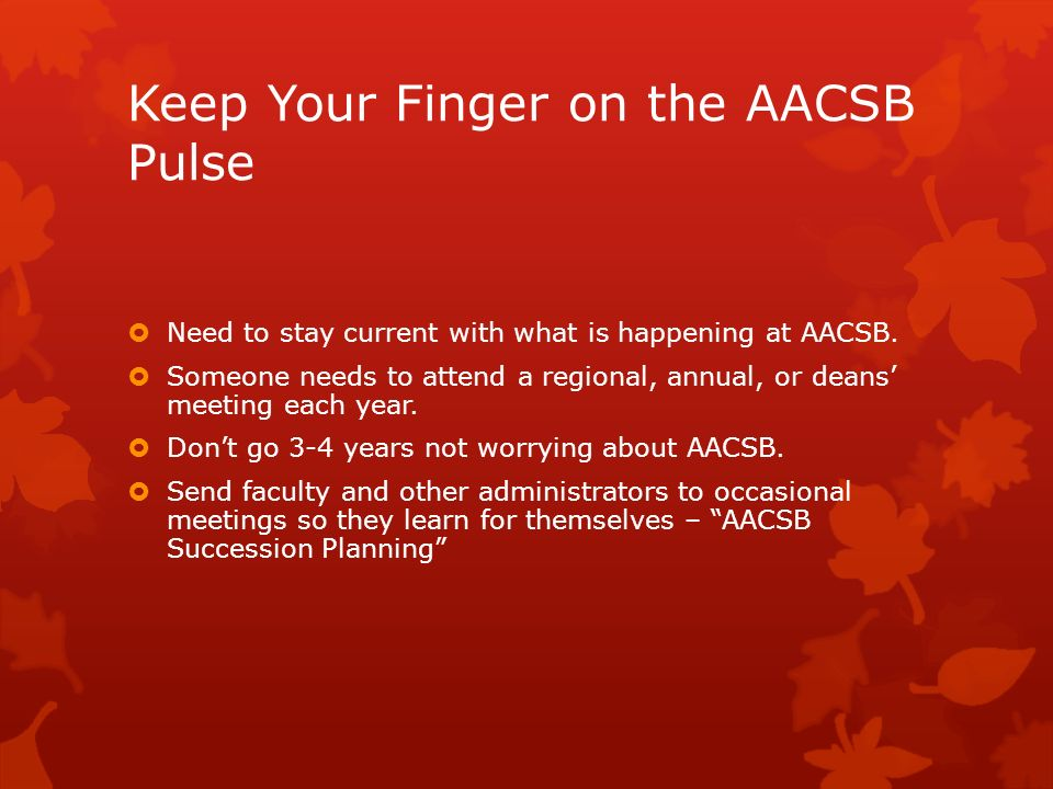 Keep Your Finger on the AACSB Pulse