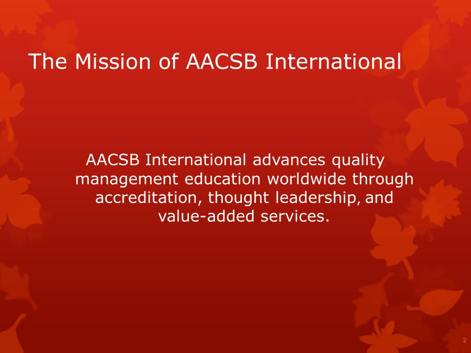 The Mission of AACSB International
