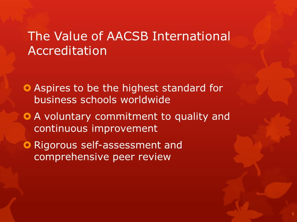 The Value of AACSB International Accreditation