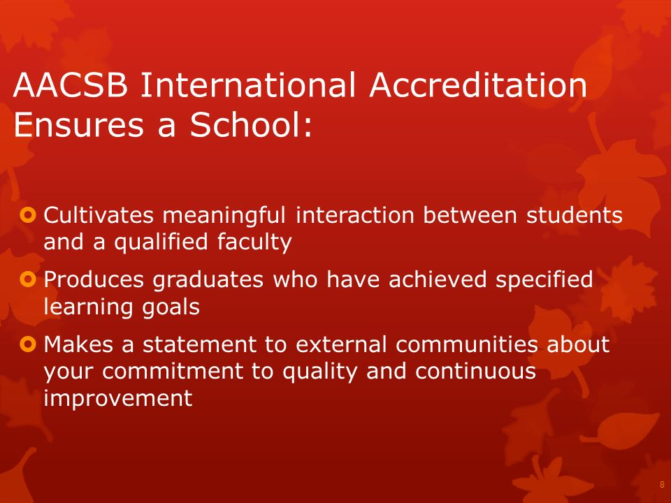 AACSB International Accreditation Ensures a School: