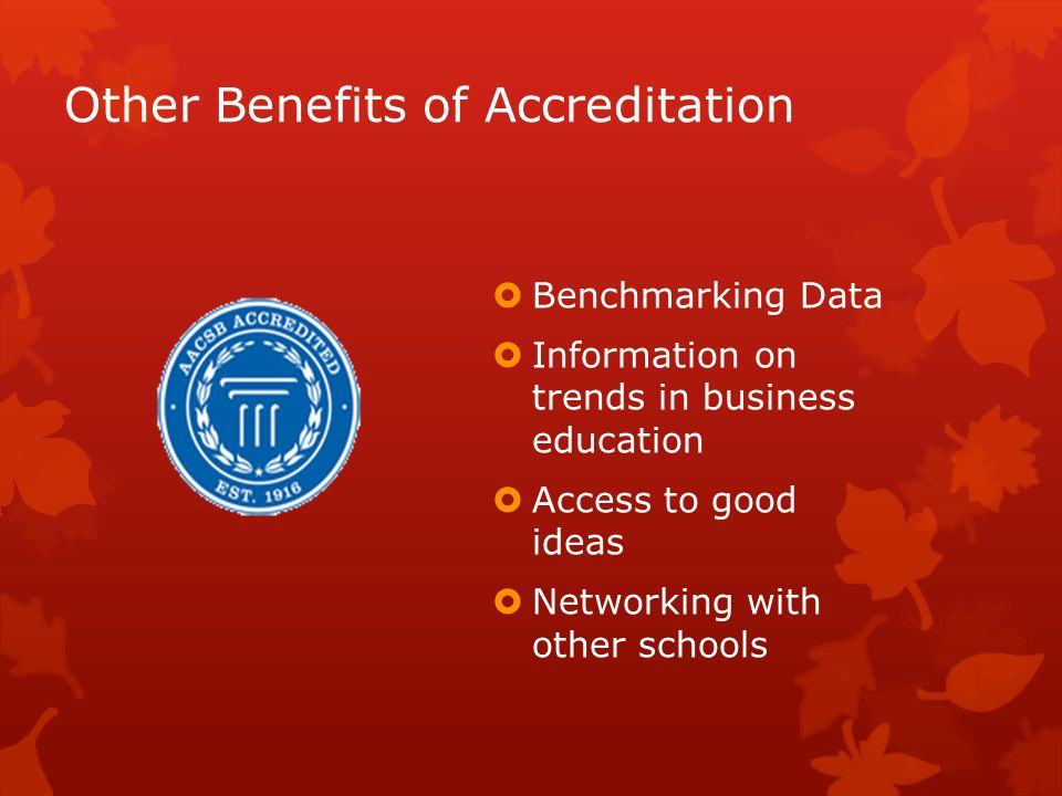 Other Benefits of Accreditation