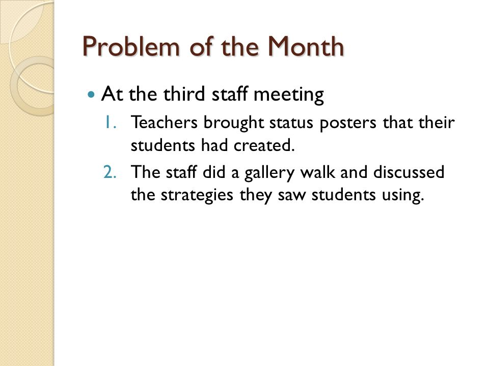 Problem of the Month At the third staff meeting