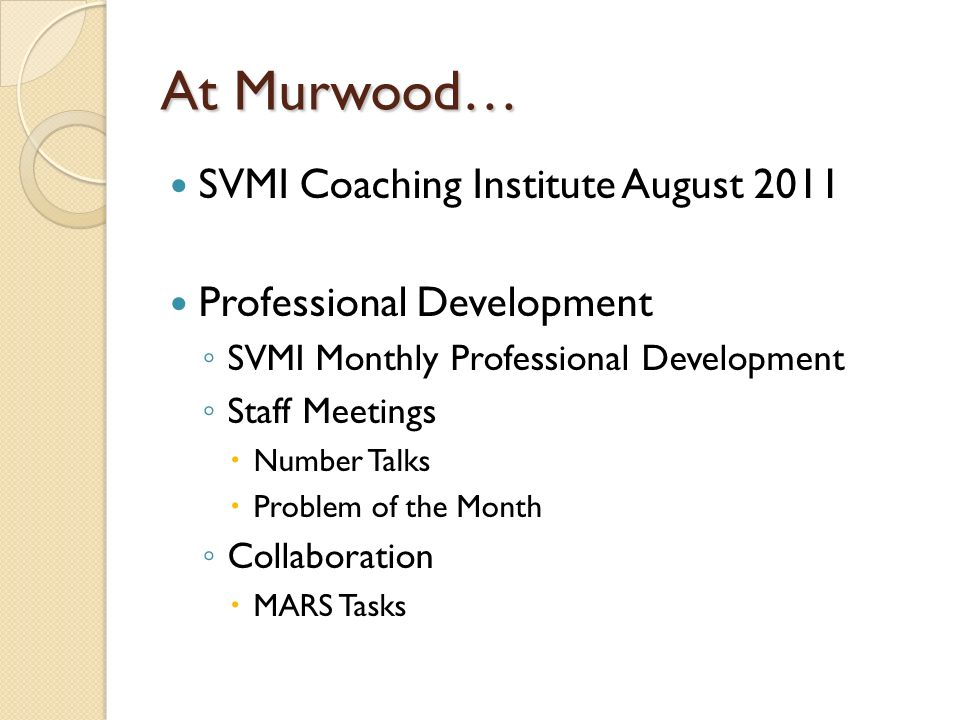 At Murwood… SVMI Coaching Institute August 2011