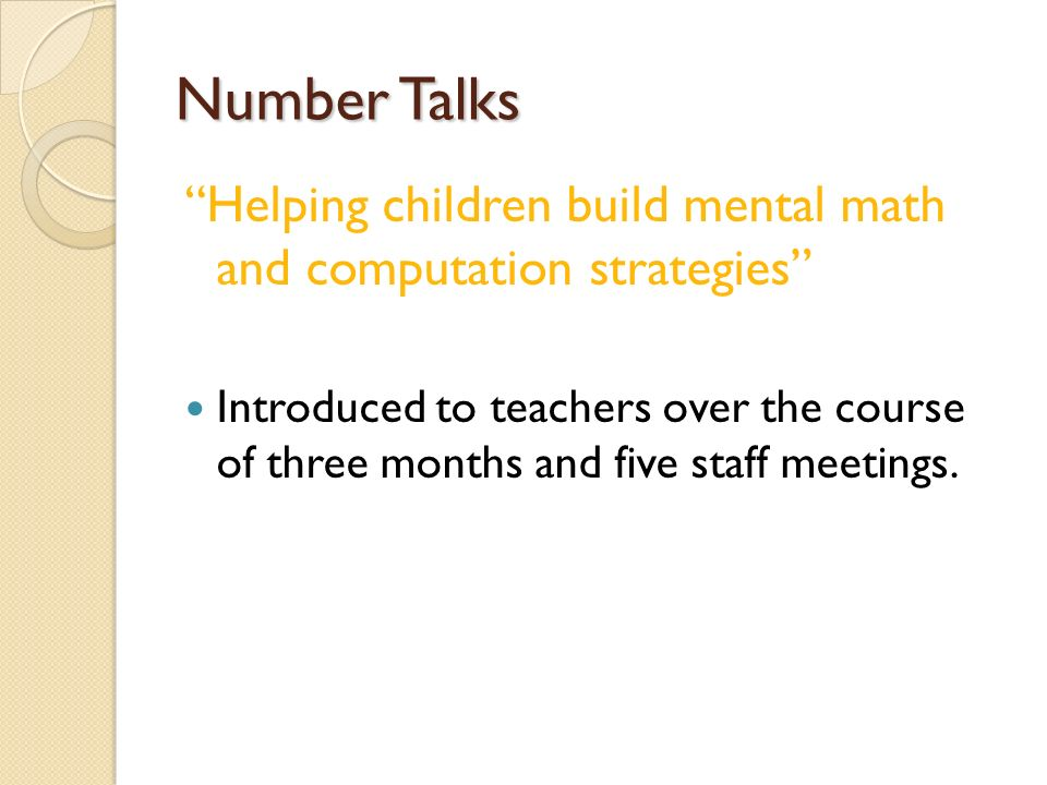 Number Talks Helping children build mental math and computation strategies
