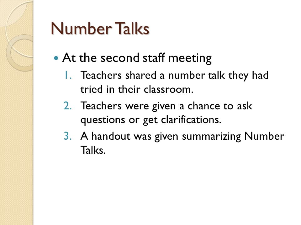 Number Talks At the second staff meeting